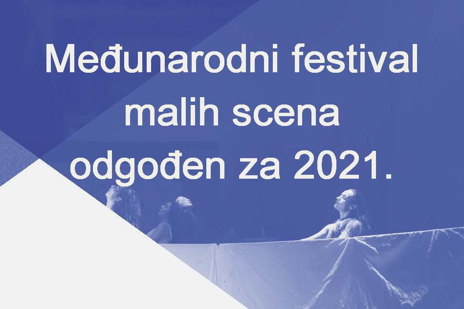 Odgađamo Međunarodni festival malih scena