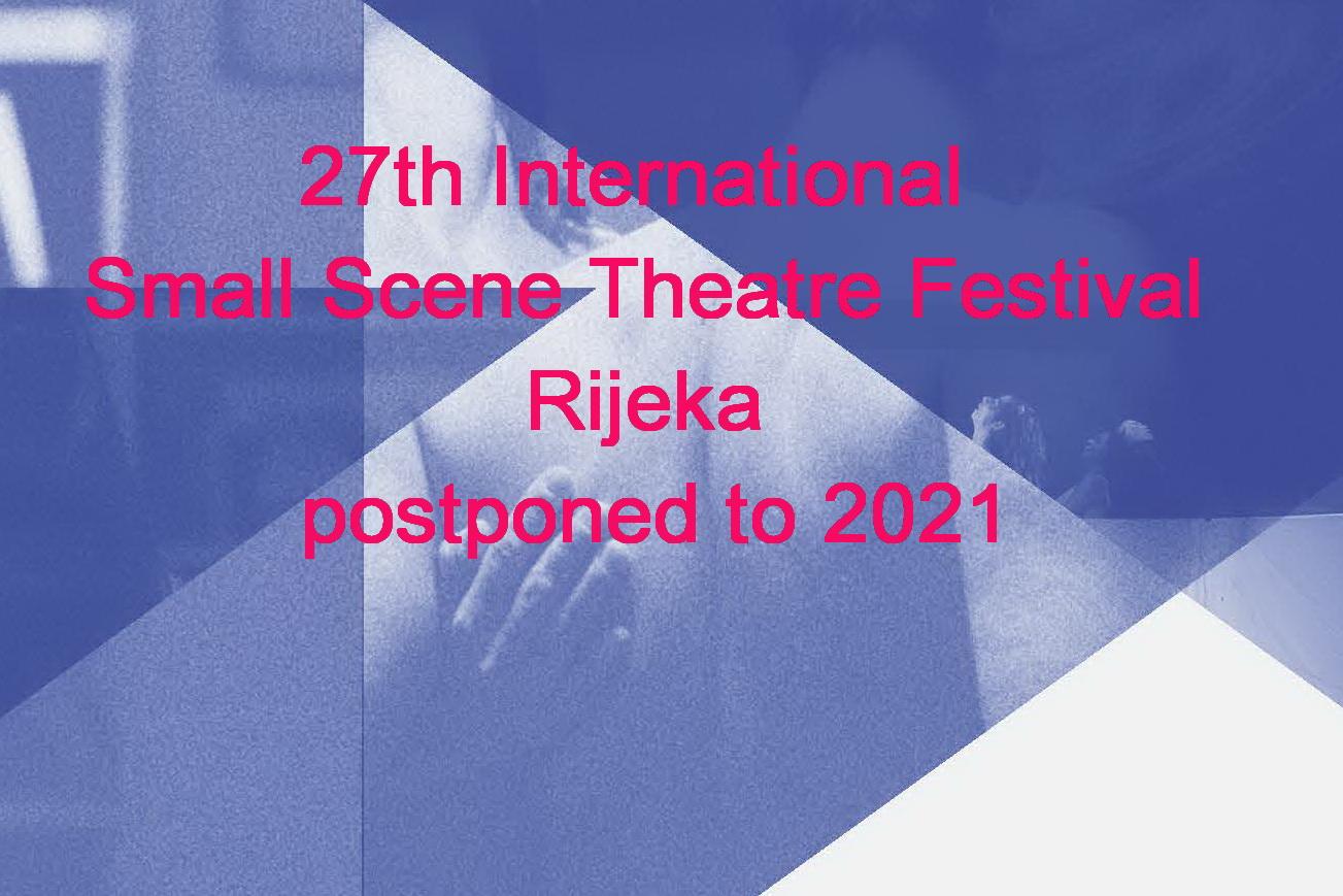 27th International Small Scene Theatre Festival Rijeka postponed to 2021